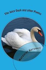 The Juicy Duck and Other Poems