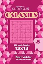 Sudoku Galaxies - 200 Logic Puzzles 13x13 (Volume 5)
