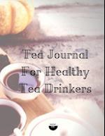Tea Journal for Healthy Tea Drinkers