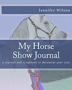 My Horse Show Journal- 2017