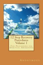 12 Step Recovery Procedures