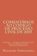 Comentarios Ao Codigo de Processo Civil - Volume 1