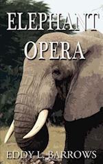 Elephant Opera