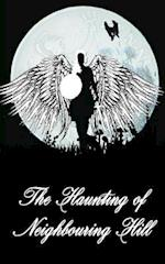 The Haunting of Neighbouring Hill Book 7