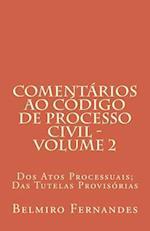Comentarios Ao Codigo de Processo Civil - Volume 2