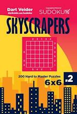 Sudoku Skyscrapers - 200 Hard to Master Puzzles 6x6 (Volume 2)