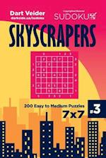 Sudoku Skyscrapers - 200 Easy to Medium Puzzles 7x7 (Volume 3)