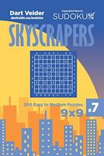 Sudoku Skyscrapers - 200 Easy to Medium Puzzles 9x9 (Volume 7)