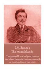 Edmund Synge - The Aran Islands