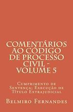 Comentarios Ao Codigo de Processo Civil - Volume 5