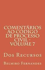Comentarios Ao Codigo de Processo Civil - Volume 7