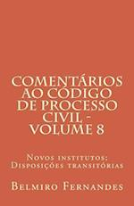 Comentarios Ao Codigo de Processo Civil - Volume 8