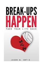 Break-Ups Happen