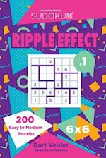Sudoku Ripple Effect - 200 Easy to Medium Puzzles 6x6 (Volume 1)