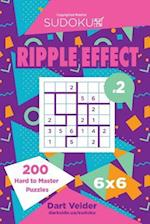 Sudoku Ripple Effect - 200 Hard to Master Puzzles 6x6 (Volume 2)