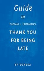 Guide to Thomas L. Friedman's Thank You for Being Late