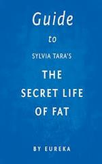 Guide to Sylvia Tara's the Secret Life of Fat