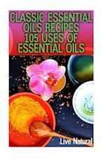 Classic Essential Oils Recipes