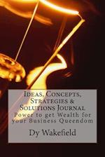 Ideas, Concepts, Strategies & Solutions Journal