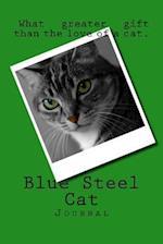 Blue Steel Cat (Journal / Notebook)