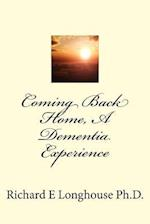 Coming Back Home, a Dementia Experience
