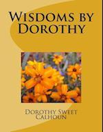 Wisdoms by Dorothy