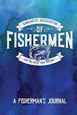 Sarcastic Association of Fishermen - A Fisherman's Journal
