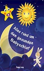 Alles Rund Um Den Gesunden Babyschlaf