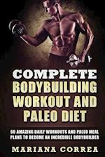 Complete Bodybuilding Workout and Paleo Diet