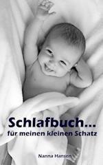Schlafbuch...Fur Meinen Kleinen Schatz