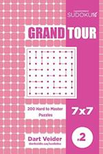 Sudoku Grand Tour - 200 Hard to Master Puzzles 7x7 (Volume 2)