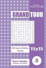 Sudoku Grand Tour - 200 Easy to Medium Puzzles 11x11 (Volume 5)