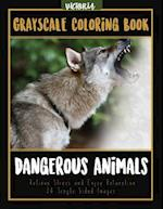 Dangerous Animals Grayscale Coloring Book