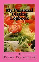 My Personal Dieting Logbook