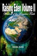 Raising Eden Volume II
