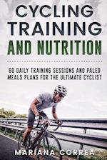Cycling Training and Nutrition