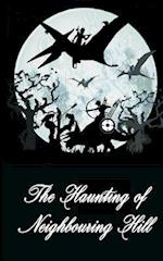 The Haunting of Neighbouring Hill Book 8