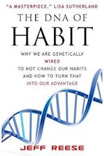 The DNA of Habit