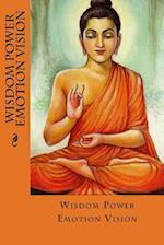 Wisdom Power Emotion Vision (Journal / Notebook)