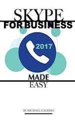 Skype for Business 2017 Made Easy
