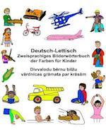 Deutsch-Lettisch Zweisprachiges Bilderworterbuch Der Farben Fur Kinder