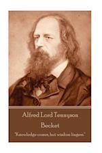 Alfred Lord Tennyson - Becket