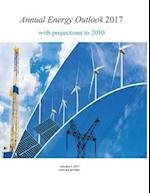 Annual Energy Outlook 2017 with Projections to 2050