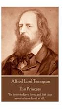 Alfred Lord Tennyson - The Princess