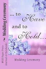 Wedding Ceremony (Journal / Notebook)
