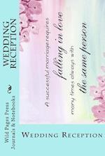 Wedding Reception (Journal / Notebook)