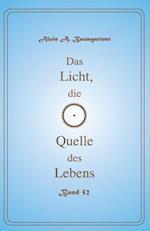 Das Licht, Die Quelle Des Lebens - Band 52