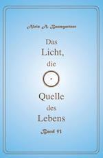 Das Licht, Die Quelle Des Lebens - Band 53