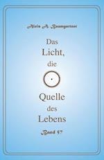 Das Licht, Die Quelle Des Lebens - Band 57