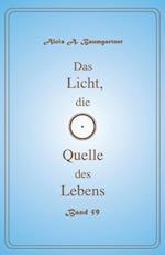 Das Licht, Die Quelle Des Lebens - Band 59